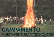 Campamento Multiaventura y Tecnológico